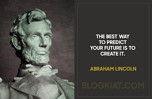 The-best-way-to-predict-your-future-is-to-create-it.